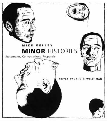 Minor Histories: Statements, Conversations, Proposals - Writing Art (Hardback)