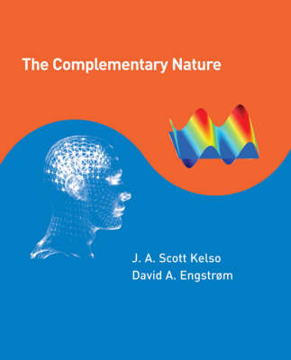 The Complementary Nature - A Bradford Book (Hardback)