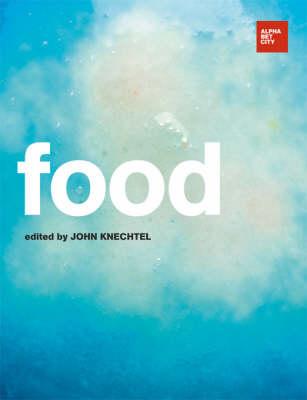 Food: Alphabet City Magazine 12 - Alphabet City (Hardback)