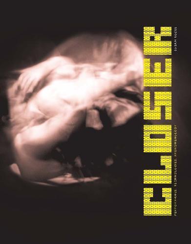Closer: Performance, Technologies, Phenomenology - Leonardo (Hardback)