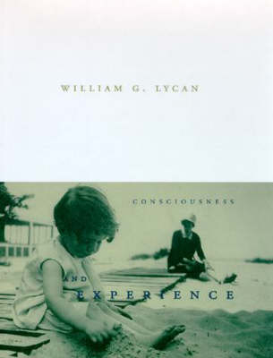Consciousness and Experience - Consciousness and Experience (Hardback)