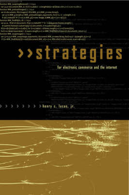 Strategies for Electronic Commerce and the Internet - Strategies for Electronic Commerce and the Internet (Hardback)