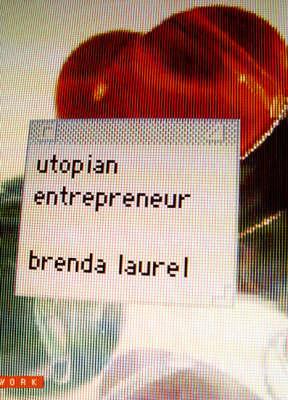 Utopian Entrepreneur - Mediaworks Pamphlets (Hardback)