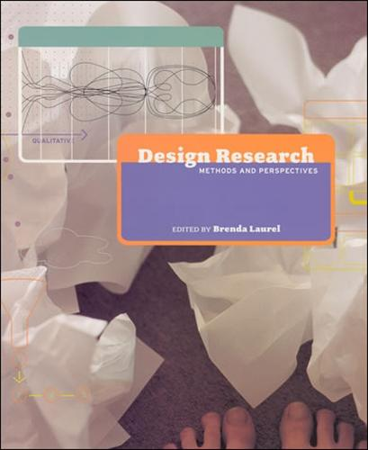 Design Research: Methods and Perspectives - The MIT Press (Hardback)