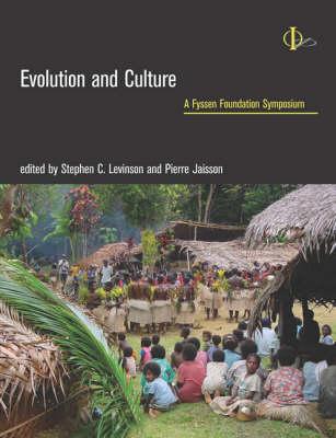 Evolution and Culture: A Fyssen Foundation Symposium - A Bradford Book (Hardback)