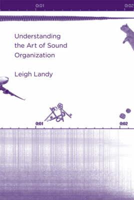 Understanding the Art of Sound Organization - The MIT Press (Hardback)