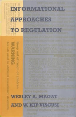 Informational Approaches to Regulation - Regulation of Economic Activity (Hardback)