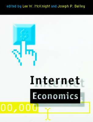 Internet Economics (Hardback)