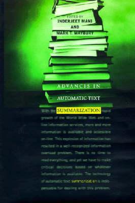 Advances in Automatic Text Summarization - The MIT Press (Hardback)