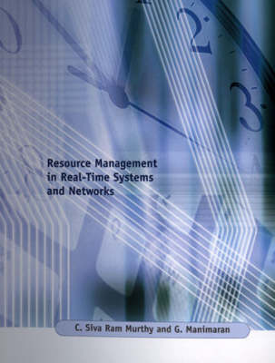 Resource Management in Real-Time Systems and Networks - The MIT Press (Hardback)