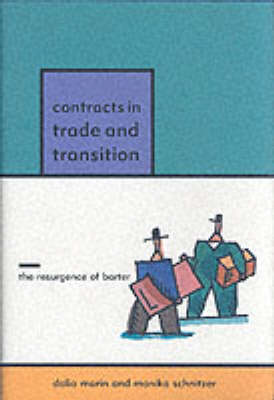 Contracts in Trade and Transition: The Resurgence of Barter (Hardback)