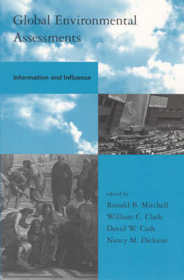 Global Environmental Assessments: Information and Influence (Hardback)