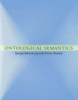 Ontological Semantics - Language, Speech, and Communication (Hardback)