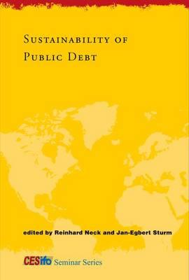 Sustainability of Public Debt - CESifo Seminar Series (Hardback)