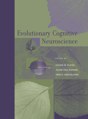 Evolutionary Cognitive Neuroscience - Cognitive Neuroscience (Hardback)