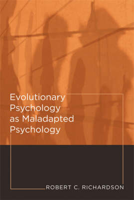 Evolutionary Psychology as Maladapted Psychology - Life and Mind: Philosophical Issues in Biology and Psychology (Hardback)