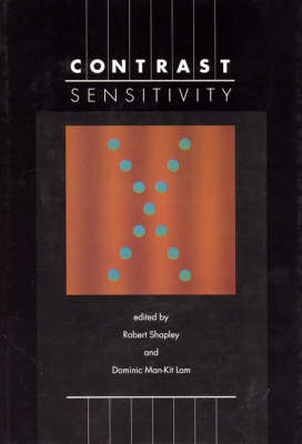 Contrast Sensitivity - Proceedings of the Retina Research Foundation Symposium v. 5 (Hardback)
