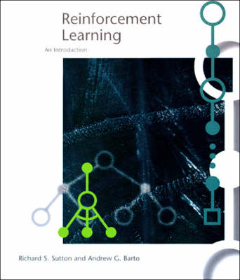 Reinforcement Learning: An Introduction - Adaptive Computation and Machine Learning series (Hardback)