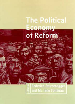 The Political Economy of Reform - The MIT Press (Hardback)