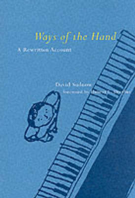 Ways of the Hand: A Rewritten Account - The MIT Press (Hardback)