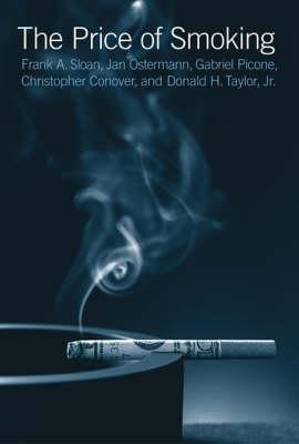 The Price of Smoking - The MIT Press (Hardback)