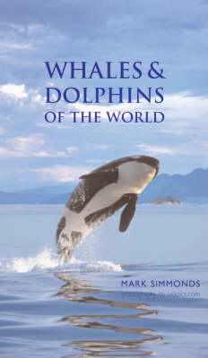 Whales and Dolphins of the World (Hardback)