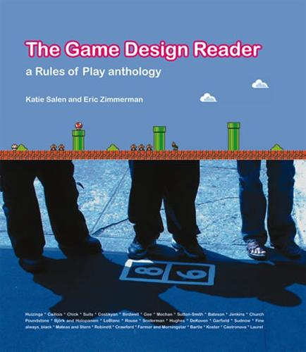 The Game Design Reader: A Rules of Play Anthology - The MIT Press (Hardback)