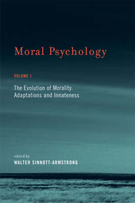 Moral Psychology: Evolution of Morality - Adaptations and Innateness v. 1 - Bradford Books (Hardback)