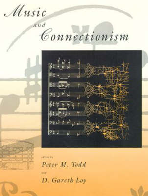 Music and Connectionism (Hardback)