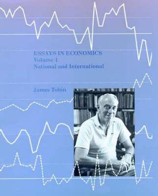 Essays in Economics: Volume 4: National and International - The MIT Press (Hardback)