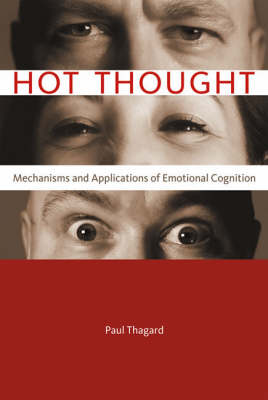Hot Thought: Mechanisms and Applications of Emotional Cognition - Hot Thought (Hardback)