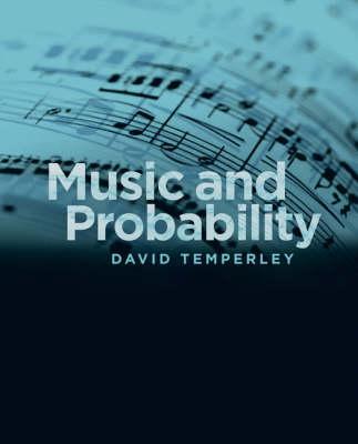 Music and Probability - MIT Press (Hardback)