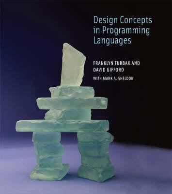 Design Concepts in Programming Languages - The MIT Press (Hardback)