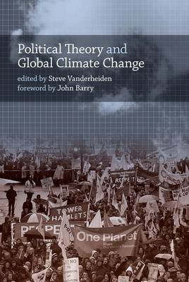 Political Theory and Global Climate Change - The MIT Press (Hardback)
