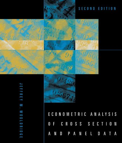 Econometric Analysis of Cross Section and Panel Data - The MIT Press (Hardback)