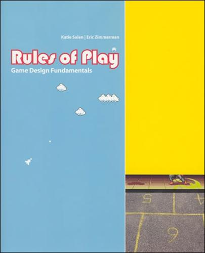 Rules of Play: Game Design Fundamentals - The MIT Press (Hardback)