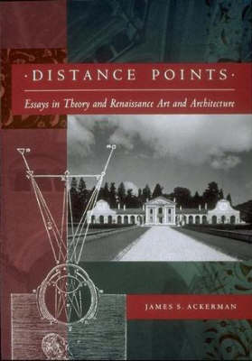 Distance Points: Studies in Theory and Renaissance Art and Architecture (Paperback)