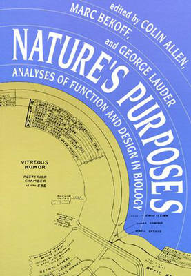 Nature's Purposes: Analyses of Function and Design in Biology - Nature's Purposes (Paperback)