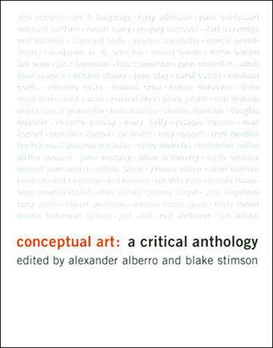 Conceptual Art: A Critical Anthology - The MIT Press (Paperback)