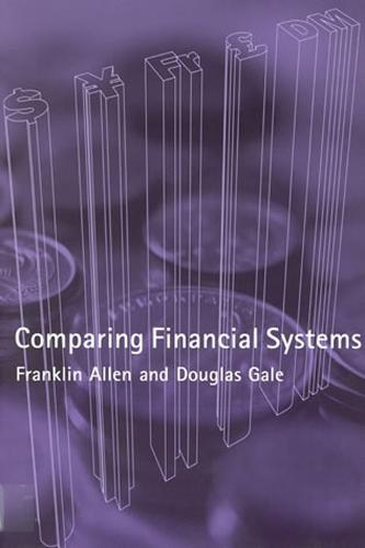 Comparing Financial Systems - The MIT Press (Paperback)
