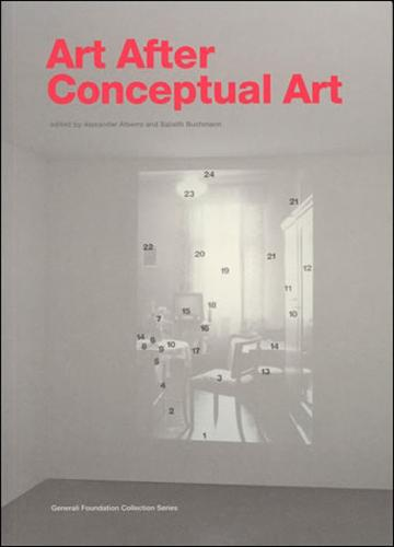 Art After Conceptual Art - The MIT Press (Paperback)
