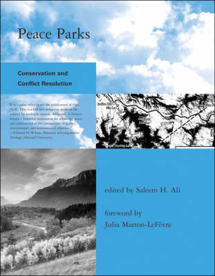 Peace Parks: Conservation and Conflict Resolution (Paperback)
