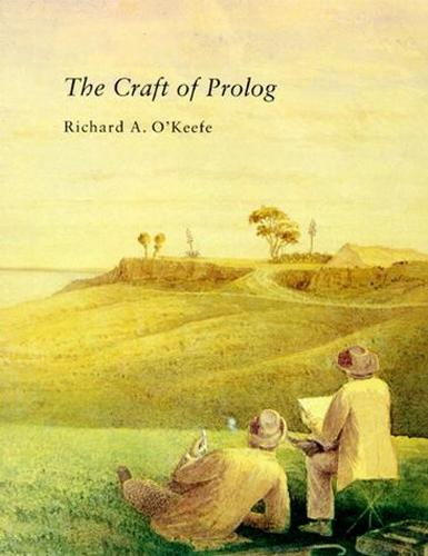 The Craft of Prolog - Logic Programming (Paperback)