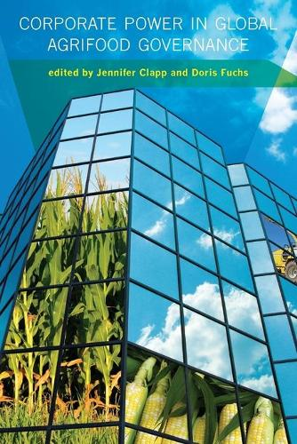 Corporate Power in Global Agrifood Governance - Food, Health, and the Environment (Paperback)