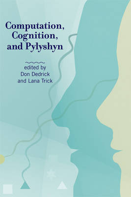 Computation, Cognition, and Pylyshyn - The MIT Press (Paperback)