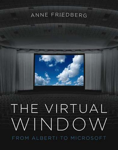 The Virtual Window: From Alberti to Microsoft - The MIT Press (Paperback)