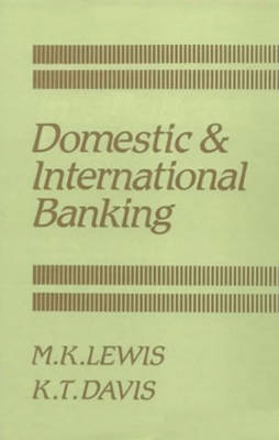 Domestic and International Banking - Domestic and International Banking (Paperback)