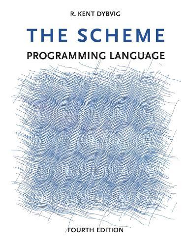 The Scheme Programming Language - The MIT Press (Paperback)