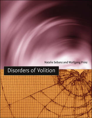 Disorders of Volition - A Bradford Book (Paperback)