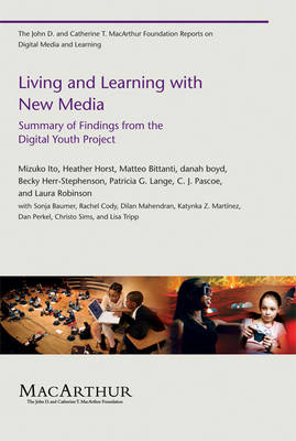Living and Learning with New Media: Summary of Findings from the Digital Youth Project (Paperback)